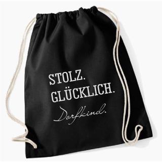 """Turnbeutel """"STOLZ GLÜCKLICH DORFKIND"""""""